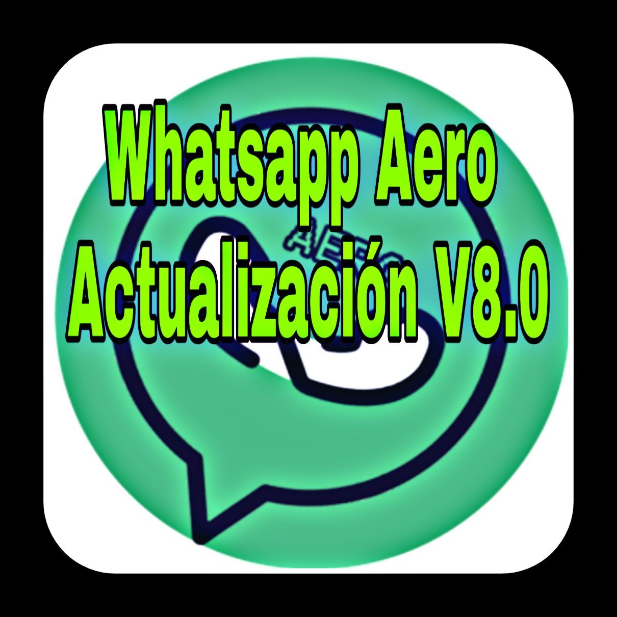 WhatsApp Aero actualización V8.0