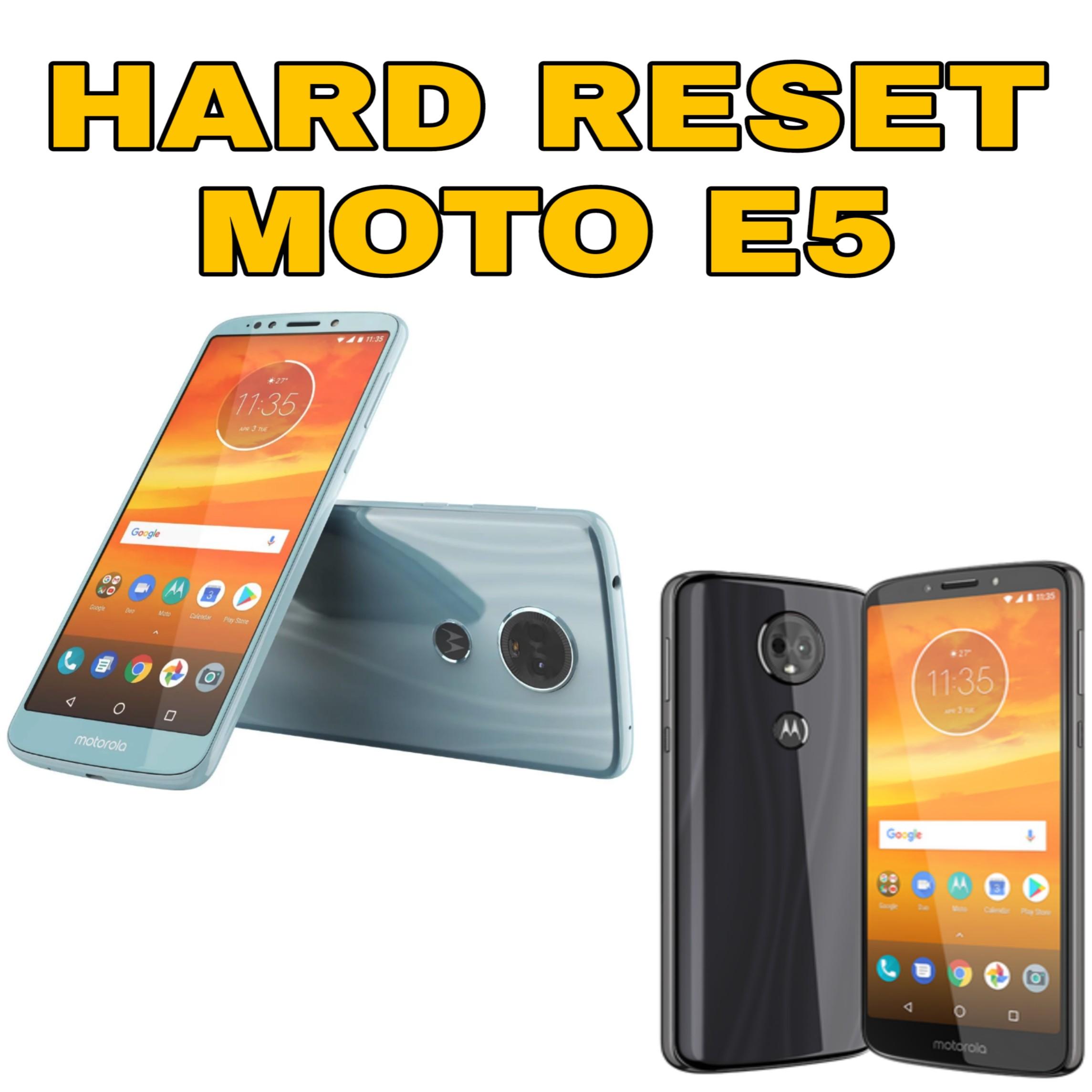 Hard reset Moto e5 Play, formatear moto e5